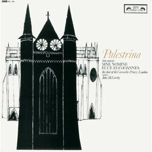 Palestrina: Missa 'Sine Nomine'; Missa Ecce Ego Joannes