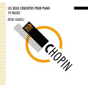 Chopin : Concertos - Valses - Reine Gianoli