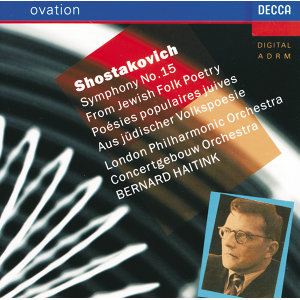 "Shostakovich: Symphony No.15 ""From Jewish Folk Poetry"""