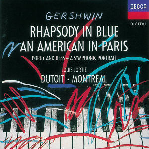 Gershwin: An American In Paris; Rhapsody in Blue