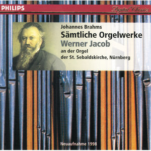 J. Brahms - Sämtliche Orgelwerke