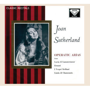 Joan Sutherland: Operatic Arias