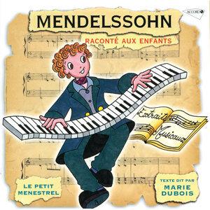 Le Petit Ménestrel : Mendelssohn raconté aux enfants