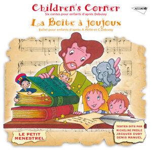 Debussy: La Boîte A Joujoux, Children's Corner - Petit Menestrel