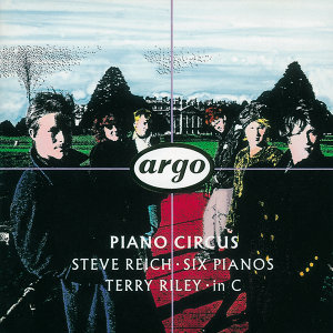 Reich: Six Pianos/Riley: in C
