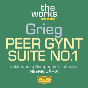 Grieg: Peer Gynt-Suite No. 1