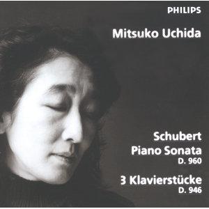 Schubert: Piano Sonata D960; 3 Klavierstücke D946