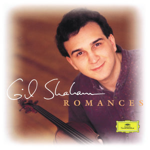 シャハム/ヴァイオリン・ロマンス (Violin Romances)