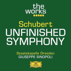 "Schubert: Symphony No. 8 in B minor ""Unfinished"""