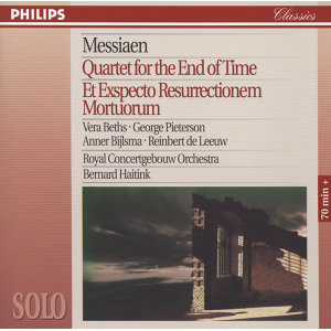 Messiaen: Quartet for the End of Time; Et Expecto Resurrectionem Mortuorum