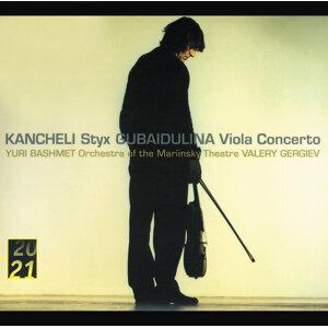 Kancheli: Styx / Gubaidulina: Viola Concerto