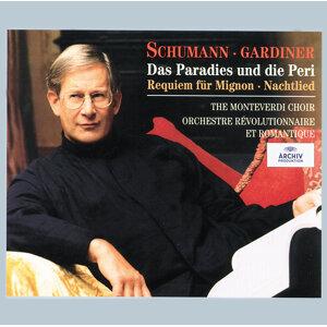 Schumann: Das Paradies und die Peri; Requiem für Mignon; Nachtlied - 2 CDs