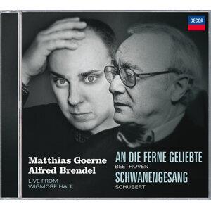 シューベルト:歌曲集《白鳥の歌》、他 (Schubert: Schwanengesang/Beethoven: An die Ferne Geliebte)