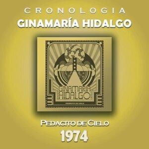 Ginamaría Hidalgo Cronología - Pedacito de Cielo (1974)