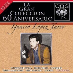 La Gran Coleccion Del 60 Aniversario CBS - Ignacio Lopez Tarso