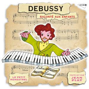 Le Petit Ménestrel: Debussy raconté aux enfants