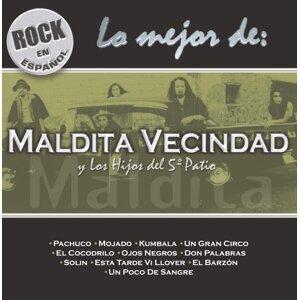 Rock En Español - Lo Mejor Maldita Vecindad