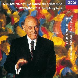 Shostakovich: Symphony No.1/Stravinsky: Le Sacre du printemps