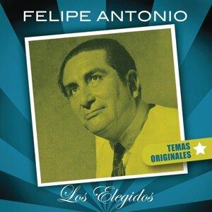 Felipe Antonio - Los Elegidos