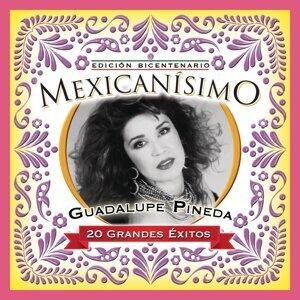 Mexicanisimo-Bicentenario/Guadalupe Pineda