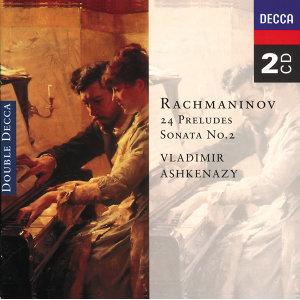 Rachmaninov: 24 Preludes; Piano Sonata No. 2 - 2 CDs
