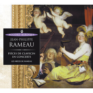 Rameau: Pièces de clavecin en concert