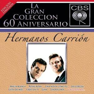 La Gran Coleccion Del 60 Aniversario CBS - Hermanos Carrion