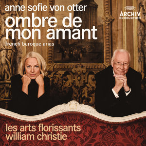 Ombre de mon amant - French Baroque Arias