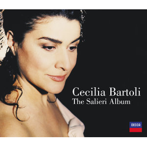Cecilia Bartoli: The Salieri Album