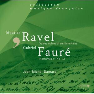 Fauré : Nocturnes N° 7 à 13 - Ravel : Valses Nobles Et Sentimentales