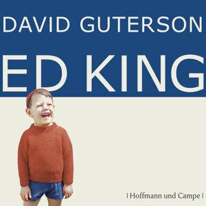 Ed King - Gekürzt