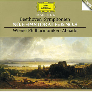 "Beethoven: Symphonies Nos.6 ""Pastoral"" & 8"