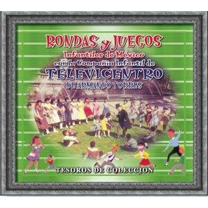 Tesoros de Colección - Rondas y Juegos Infantiles de Mexico