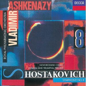Shostakovich: Symphony No.8/Funeral and Triumphal Prelude/Novorosslisk Chimes