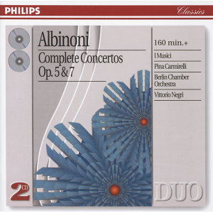 Albinoni: Complete Concertos Op.5 & Op.7 - 2 CDs
