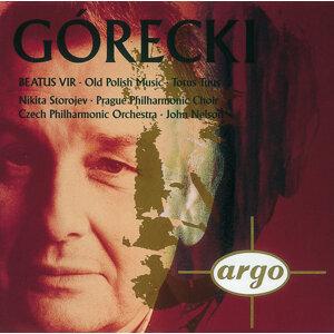 Gorecki: Beatus Vir/Totus tuus/Old Polish Music
