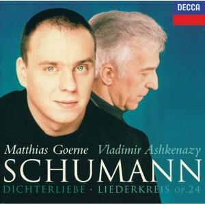 シューマン:詩人の恋、リーダークライスOP.24 (Schumann: Dichterliebe; Liederkreis)