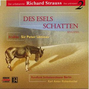 R. Strauss: Des Esels Schatten