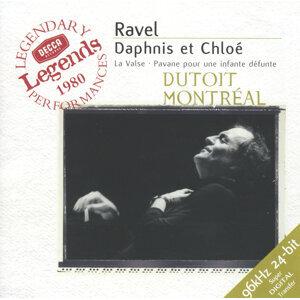 Ravel: Daphnis et Chloë; La Valse; Pavane pour une infante défunte
