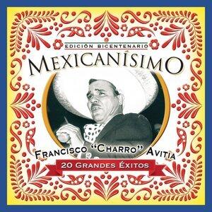 "Mexicanisimo-Bicentenario / Francisco ""Charro"" Avitia"