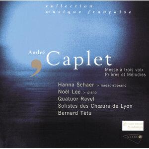 Caplet - Messe à trois voix-Les prières-Melodies