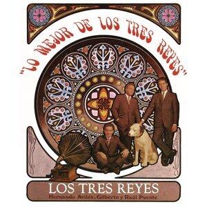 Lo Mejor de los Tres Reyes