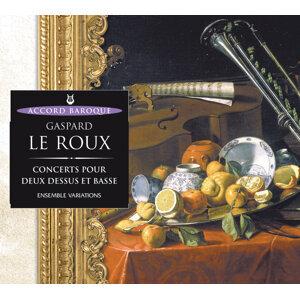 Le Roux: Concerts pour deux dessus et basse