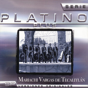 Serie Platino Plus Mariachi Vargas De Tecalitlan