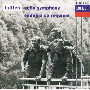 Britten: Cello Symphony; Sinfonia da Requiem; Cantata Misericordium