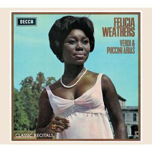 Felicia Weathers: Verdi & Puccini Arias