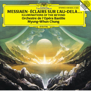 Messiaen: Illuminations of the Beyond