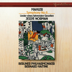 Mahler: Symphony No.6 / Lieder eines fahrenden Gesellen - 2 CDs