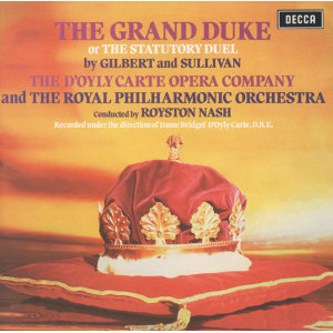 Gilbert & Sullivan: The Grand Duke - 2 CDs