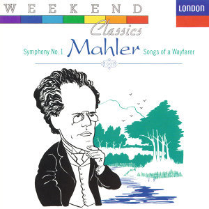 Mahler: Symphony No.1 / Lieder eines fahrenden gesellen